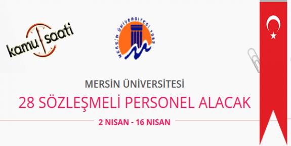 Mersin Üniversitesi 28 Sözleşmeli Personel Alımı