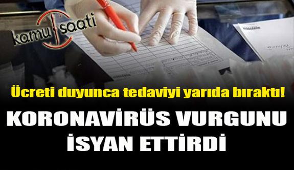 Özel Hastane Korona Virüs Vurgunu! 80 Bin TL Fatura Çıkardı