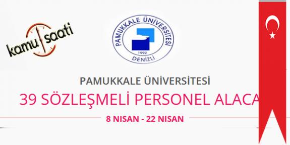 Pamukkale Üniversitesi 39 Sözleşmeli Personel Alımı