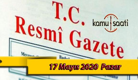 17 Mayıs 2020 Pazar TC Resmi Gazete Kararları