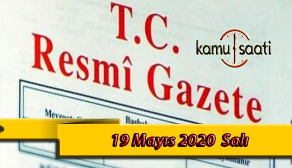 19 Mayıs 2020 Salı TC Resmi Gazete Kararları