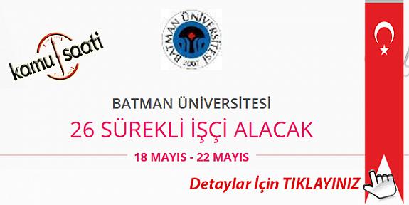 Batman Üniversitesi 26 İşçi Personel Alımı İş Başvurusu ve Başvuru Formu