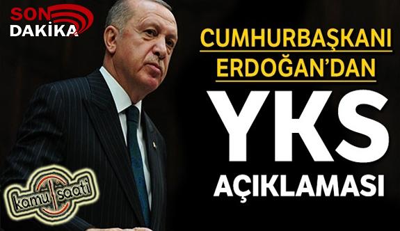 Cumhurbaşkanı Erdoğan'dan 2020 YKS açıklaması