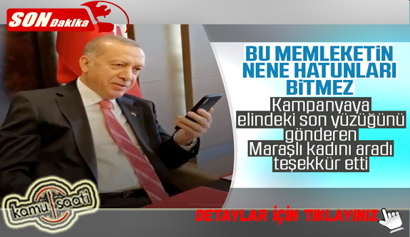 Cumhurbaşkanı Erdoğan, Milli Dayanışma Kampanyasına Yüzüğünü Bağışlayan Vatandaşı Aradı