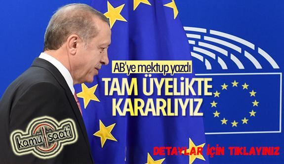 Erdoğan'dan AB Türkiye Delegasyonu'na mektup