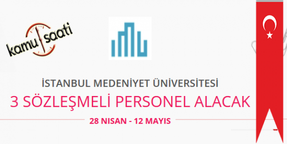 İstanbul Medeniyet Üniversitesi Personel Alımı İş Başvurusu