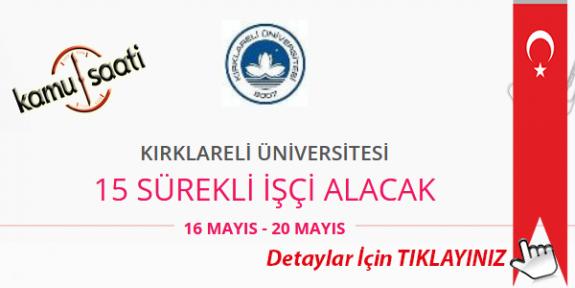 Kırklareli Üniversitesi 15 İşçi Personel Alımı