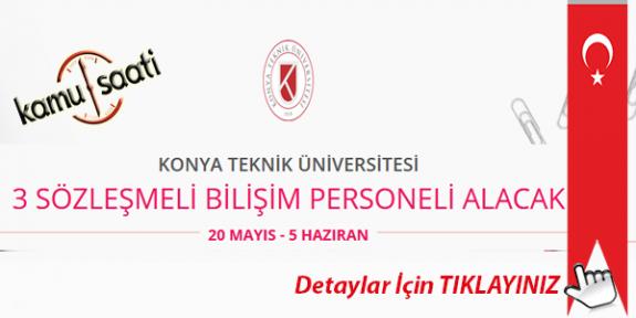 Konya Teknik Üniversitesi 3 Sözleşmeli Bilişim Personeli Alımı Yapacak İş Başvurusu ve Başvuru Formu 2020