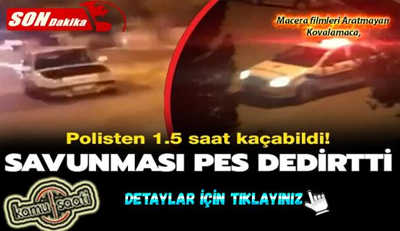 Macera filmleri aratmayan kovalamacada Polisten 1.5 saat kaçabildi! Savunması pes dedirtti