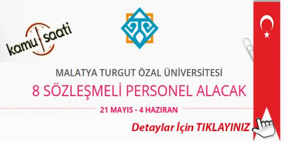 Malatya Turgut Özal Üniversitesi 8 Sözleşmeli Personel Alımı Yapacak İş Başvurusu ve Başvuru Formu