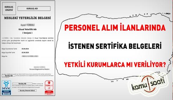 Mesleki Yeterlilik Sertifika şartlı personel alım ilanları için kurumlara uyarı!