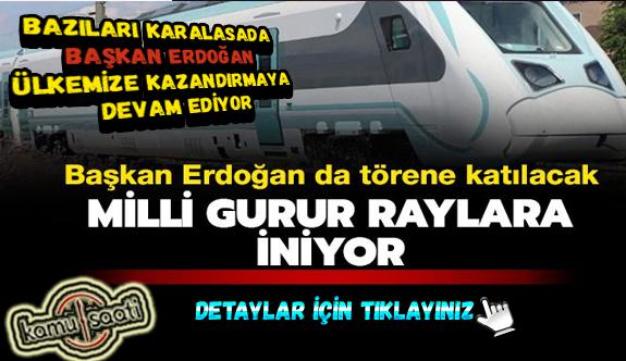 Milli Elektrikli Tren, 29 Mayıs'ta raya iniyor Bazıları Karalasada Başkan Erdoğan Ülkemize Kazandırmaya Devam Ediyor