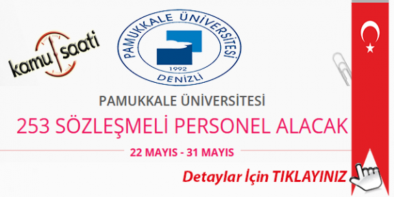 Pamukkale Üniversitesi  253 Sözleşmeli Personel Alımı Yapacak İş Başvurusu ve Başvuru Formu 2020