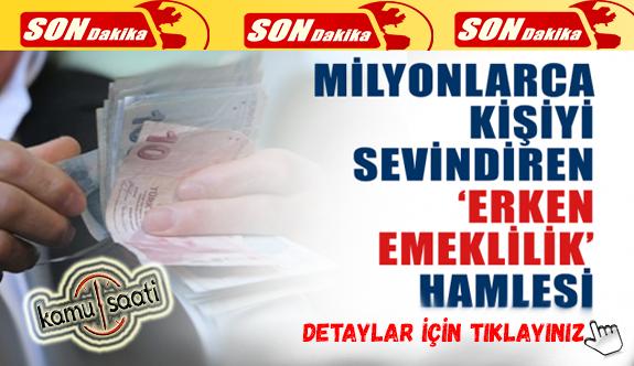 SGK'dan milyonlarca işçiyi sevindiren haber! Erken Emeklilik