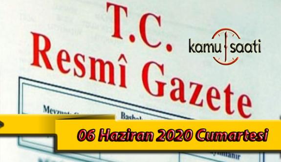 06 Haziran 2020 Cumartesi TC Resmi Gazete Kararları