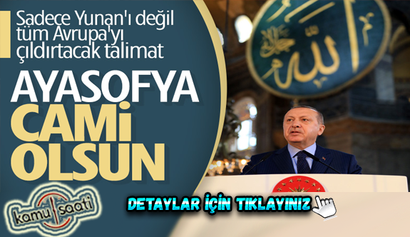 Ayasofya tekrar cami olarak açılacak mı? Ayasofya Cami Olacak mı? Erdoğan'dan Ayasofya kararı