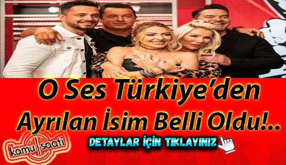 O Ses Türkiye'den ayrılan isim belli oldu!