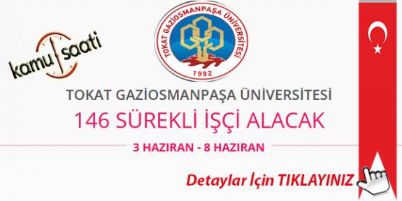Tokat Gaziosmanpaşa Üniversitesi 146 Personel Alımı Yapacak İş Başvurusu ve Başvuru Formu