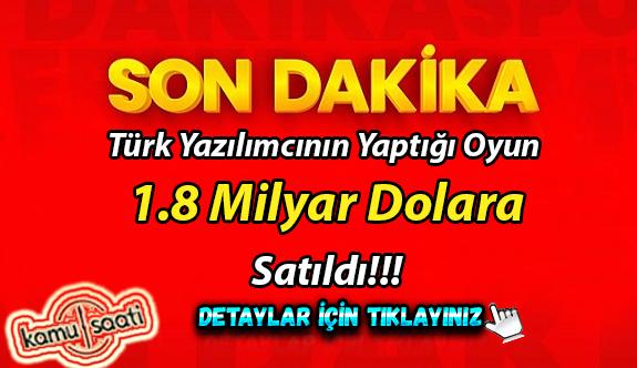 Yerli Türk oyun 1,8 milyar dolara satıldı!