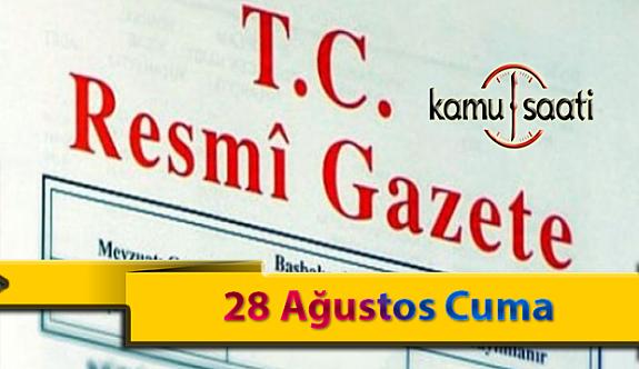 28 Ağustos Cuma Resmi Gazete Kararları