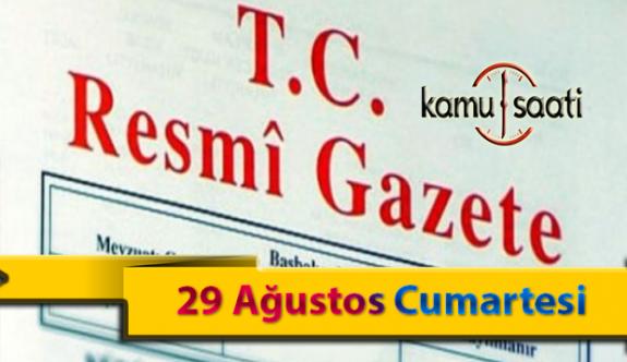 29 Ağustos Cumartesi Resmi Gazete Kararları