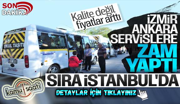 Ankara ve İzmir'de okul servis ücretlerine zam geldi
