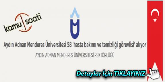 Aydın Adnan Menderes Üniversitesi 58 hasta bakımı ve temizliği görevlisi alıyor