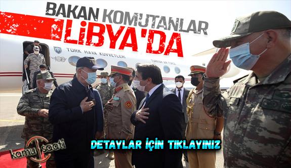 Bakan Akar, Genelkurmay Başkanı Güler ile Libya'da