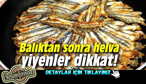 Balığın yanında helva neden tüketilir?