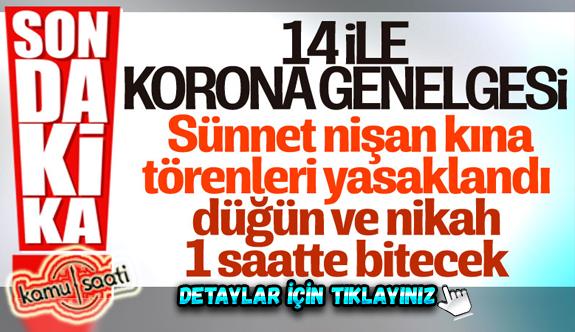 Başta Kayseri, Ankara ve Bursa olmak üzere 14 ilde Düğün ve Nişanlar Yasaklandı mı ? Kısıtlama Kaç Saat Olacak..