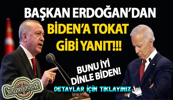 Cumhurbaşkanı Erdoğan'dan Joe Biden'a cevap