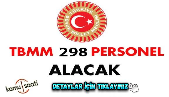 Türkiye Büyük Millet Meclisi Başkanlığı  TBMM 298 personel alacak iŞ İLANLARI İŞ BAŞVURUSU VE BAŞVURU FORMU