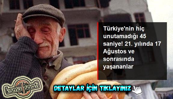 Türkiye'nin hiç unutamadığı 45 saniye! 21. yılında 17 Ağustos depremi ve sonrasında yaşananlar
