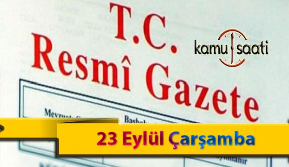 23 Eylül Çarşamba Resmi Gazete Kararları