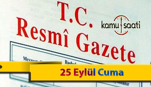 25 Eylül Cuma Resmi Gazete Kararları
