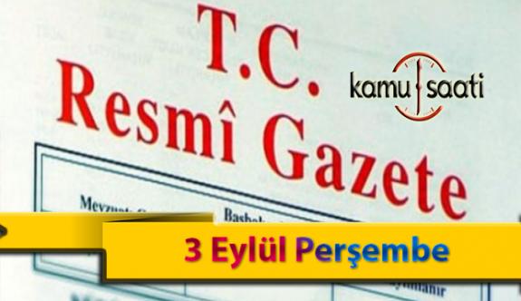 3 Eylül Cuma Resmi Gazete Kararları