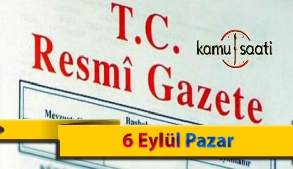6 Eylül Pazar Resmi Gazete Kararları