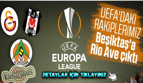 Beşiktaş'ın Avrupa Ligi 3. ön eleme turu rakibi Rio Ave oldu