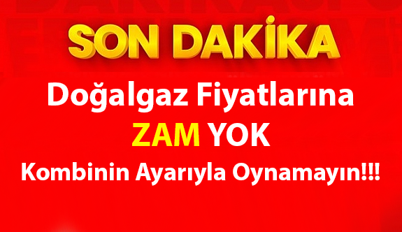 BOTAŞ'ın ekim ayı doğalgaz tarifesi belli oldu  Doğalgaza zam yok!!!