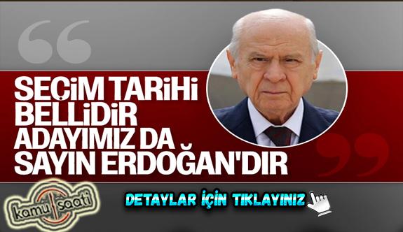 Devlet Bahçeli: 2023'te Cumhurbaşkanı adayımız Erdoğan'dır