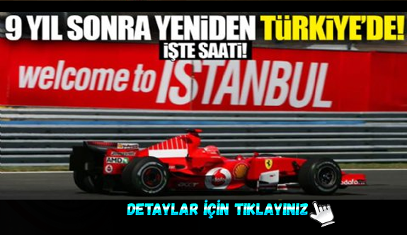 Dokuz yıl aradan sonra yeniden Türkiye'de!