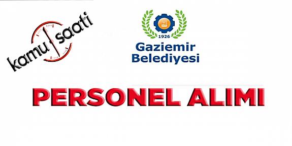 Gaziemir Belediyesi Personel Alımı, İş Başvurusu
