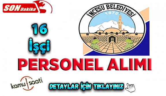 İncesu Belediyesi İmar Aş. 16 kişilik Personel Alımı yapacak İş ilanı iş başvurusu ve başvuru formu