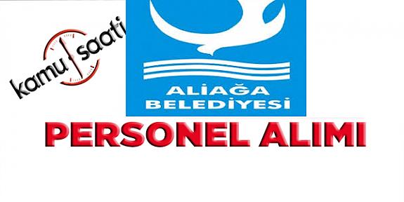 İzmir Aliağa Belediyesi İşçi personel alımı yapacak iş başvurusu ve başvuru formu