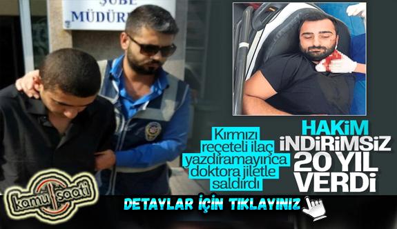 İzmir'de asistan doktor Kadir Songür'ü yaralayan sanığa 20 yıl hapis