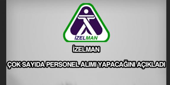 İzmir İzelman 3  İşçi personel alımı iş ilanları ve iş başvuru formu