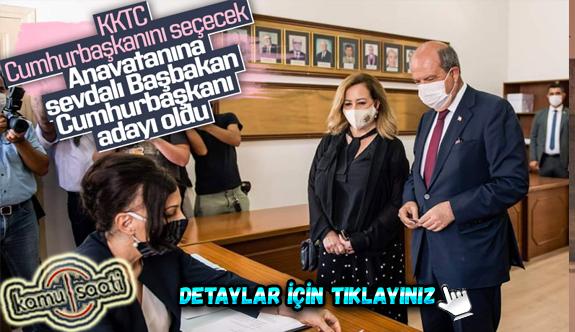 KKTC'de Başbakan Ersin Tatar, cumhurbaşkanlığı adaylık başvurusunu yaptı