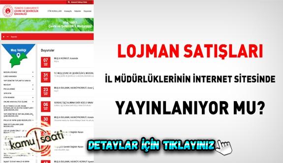 Lojman satışları il müdürlüklerinin internet sitesinde yayınlanıyor mu?