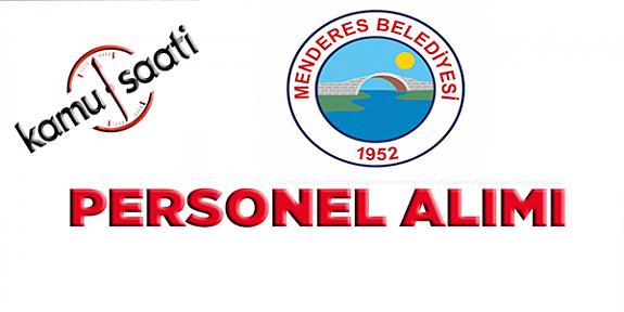 Menderes  Belediyesi Personel Alımı, İş Başvurusu ve başvuru formu