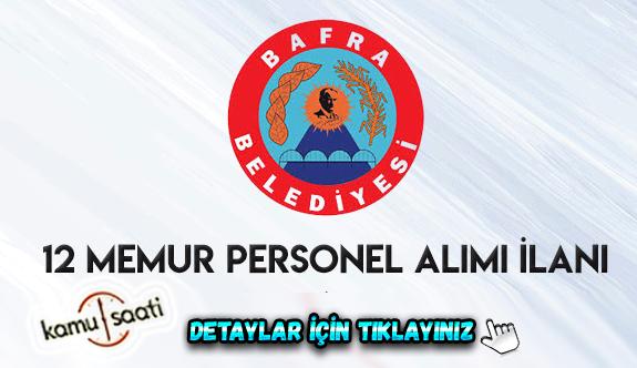 Samsun Bafra Belediyesi 12 memur alacak